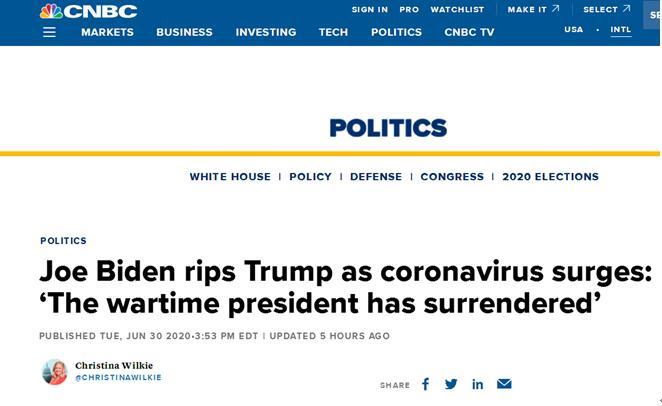 """CNBC报道称,美国前副总统拜登抨击特朗普:""""战时总统已经投降了"""""""