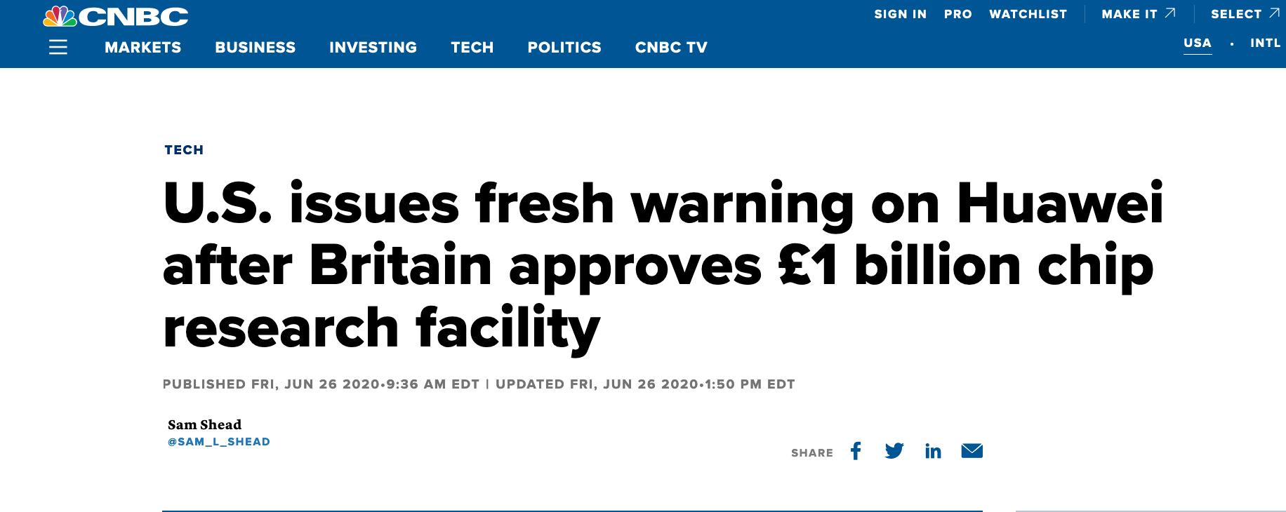 CNBC报道:英国批准华为价值10亿英镑的芯片研发设施建设后,美国就华为发出了新的警告
