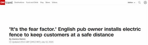 "(CNN:""这是恐惧心理。""英国酒吧老板装设电围栏,以此与顾客保持安全距离)"