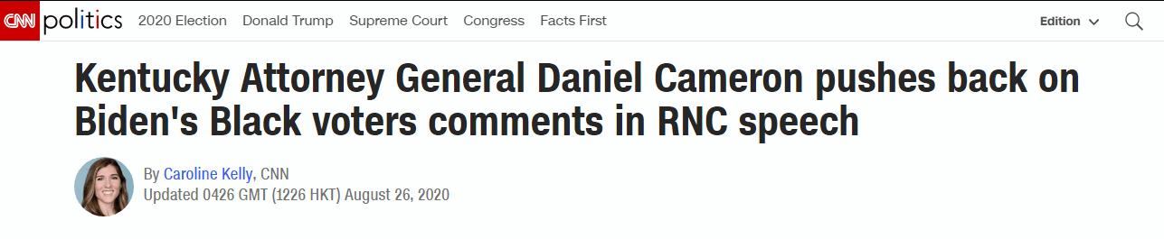 CNN:肯塔基州司法部长丹尼尔·卡梅伦在共和党全国代表大会的演讲中反击拜登关于黑人选民的言论